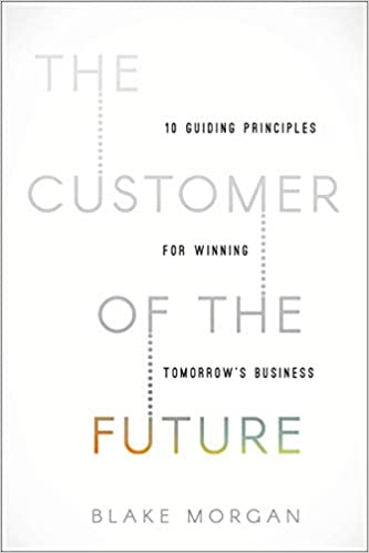 The Customer of the Future book livro
