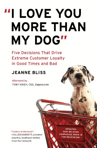 I Love You More Than My Dog  Jeanne Bliss