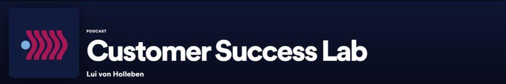 podcast customer success lab podcast sobre experiencia do cliente