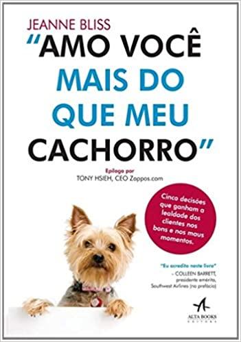 Amo Você Mais do que o Meu Cachorro livro